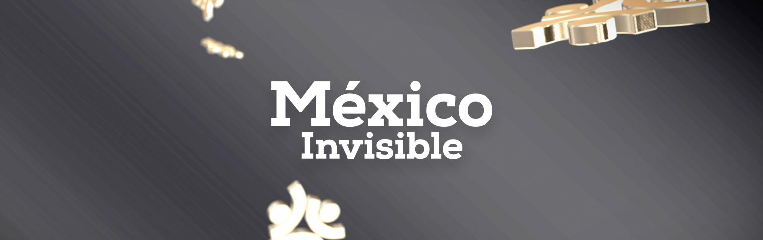 Programa - México Invisible